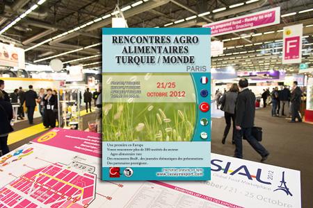 RENCONTRES AGRO ALIMENTAIRES TURQUIE MONDE – PARIS – 21/25 OCTOBRE 2012